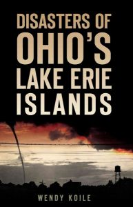 Disasters Of Ohio's Lake Erie Islands Cover