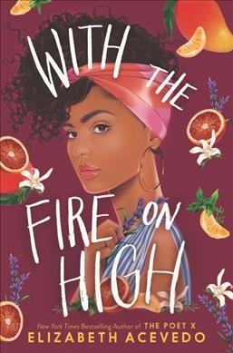 bookcover for With the Fire on High