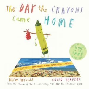Cover of The Day the Crayons Came Home