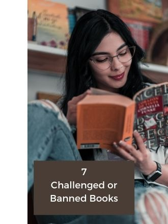 7 Challenged or Banned Books That May Surprise You