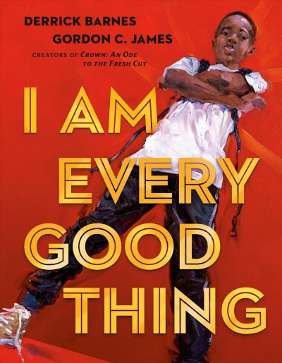 Book cover for I Am Every Good Thing