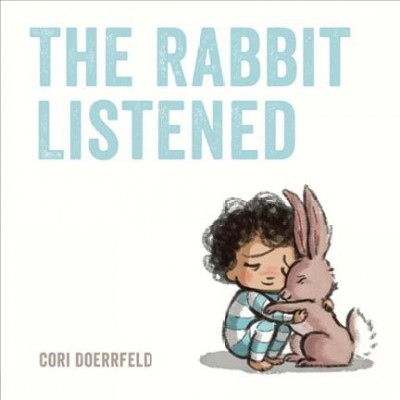 Book cover: The Rabbit Listened