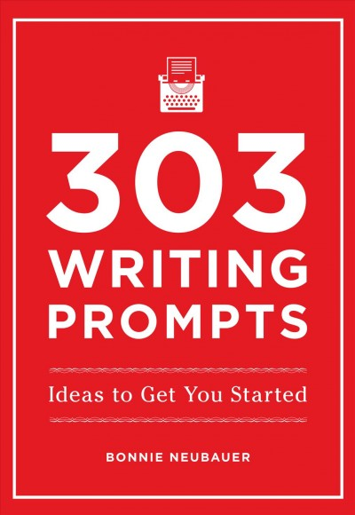 303 writing prompts