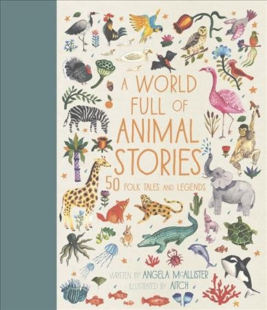 A world full of animal stories by Angela McAllister