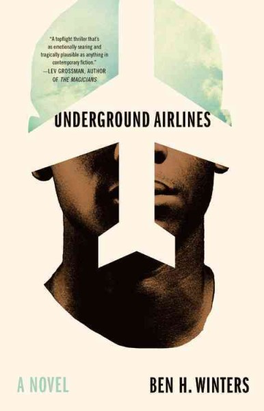 Book cover: Underground Airlines