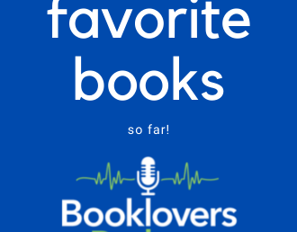 Podcast: Our Four Favorite Books of 2021 So Far