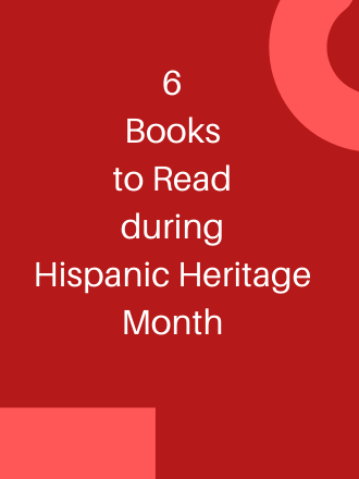 6 Authors to Read for Hispanic Heritage Month